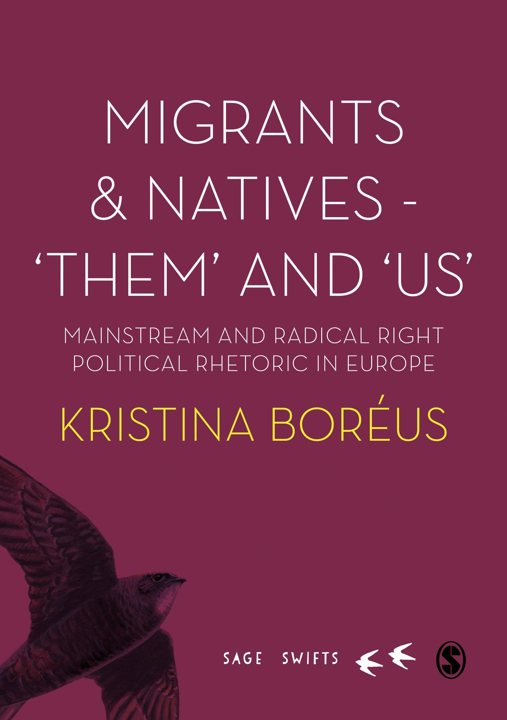 Book release: Migrants and Natives - 'Them' and 'Us' Mainstream and Radical Right Political Rhetoric in Europe